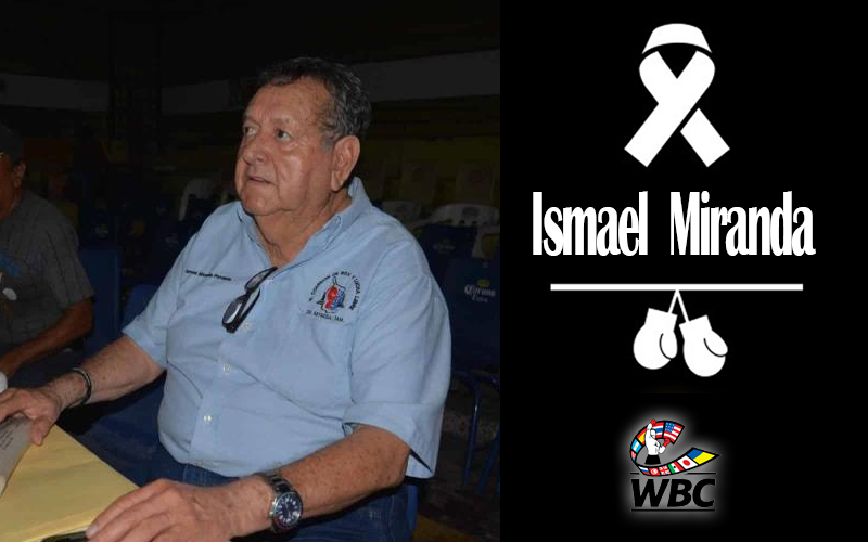 WBC mourns the death of Ismael Miranda