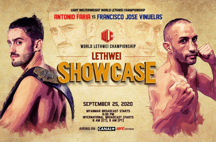 MAIN EVENT TO FEATURE LIGHT WELTERWEIGHT WORLD LETHWEI CHAMPIONSHIP CONTEST BETWEEN CHAMPION ANTONIO FARIA AND CHALLENGER FRANSISCO VINUELAS