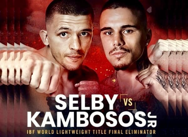 Selby vs Kambosos for IBF # 1 Ranking Will be Promoted by Matchroom Boxing
