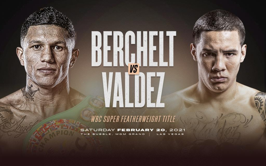From Mexico to the World Miguel Berchelt vs. Oscar Valdez
