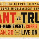 Unbeaten IBF Super Middleweight World Champion Caleb Plant Battles Former Champion Caleb Truax in FOX PBC Fight Night Main Event Saturday, January 30